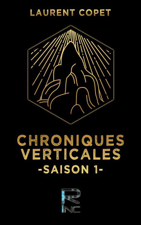 Chroniques verticales – Saison 1