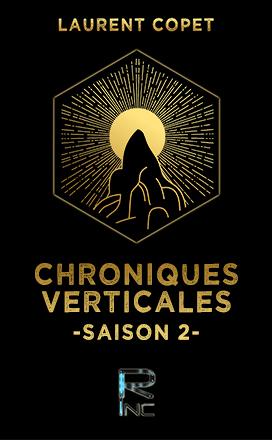 Chroniques verticales – Saison 2